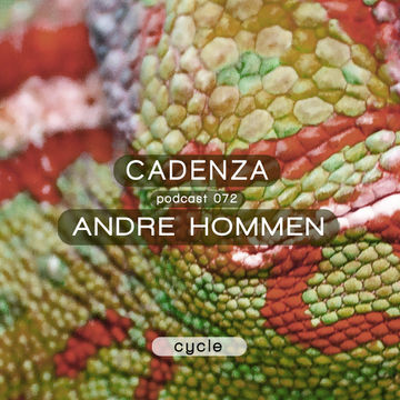 2013-07-11 - André Hommen - Cadenza Podcast 072 - Cycle.jpg