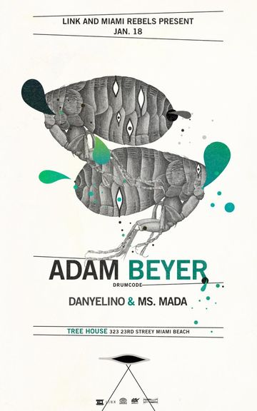 2013-01-18 - Link & Miami Rebels Present Adam Beyer, Treehouse.jpg