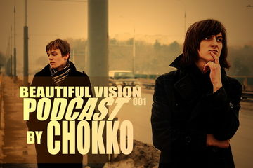 2010-02-23 - Chokko - Beautiful Vision Podcast 001.jpg