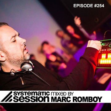 2014-05-25 - Marc Romboy - Systematic Session 254.jpg