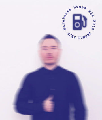 2012-10-17 - Duke Dumont - Warehouse House Mix.jpg