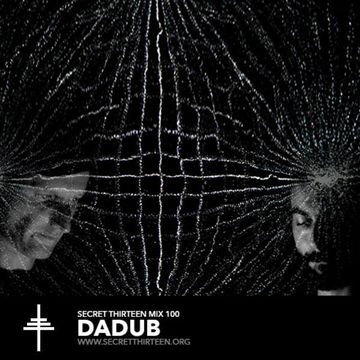 2013-12-16 - Dadub - Secret Thirteen Mix 100.jpg