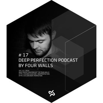 2014-12-14 - Four Walls - Deep Perfection Podcast 17.jpg
