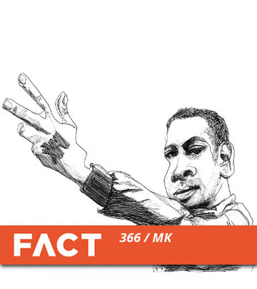 2013-01-21 - MK - FACT Mix 366.jpg