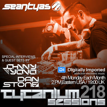 2014-09-22 - Johnny Yono, Sean Tyas, Dan Stone - Tytanium Sessions 218.jpg