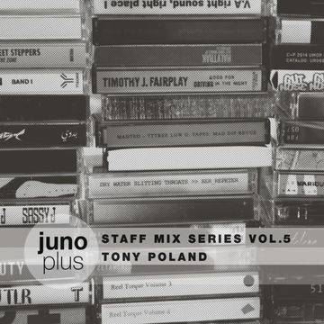 2014-10-29 - Tony Poland - Juno Plus Staff Mix Vol. 5.jpg