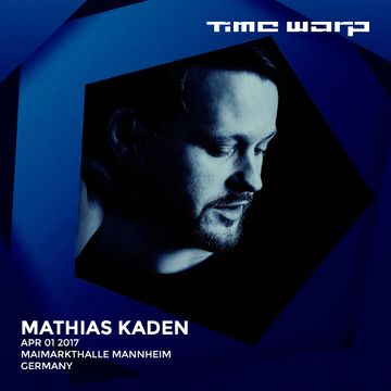 2017-04-01 - Mathias Kaden @ Time Warp.jpg