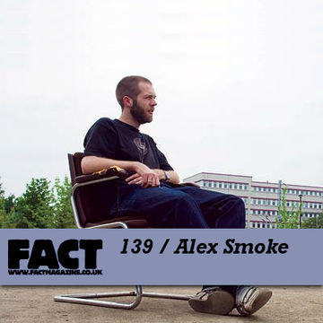 2010-04-09 - Alex Smoke - FACT Mix 139.jpg