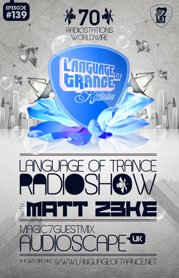 2012-01-07 - Matt Z3ke, Audioscape - Language Of Trance 139.jpg