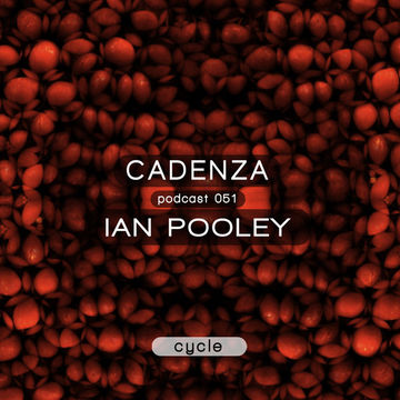 2013-02-11 - Ian Pooley - Cadenza Podcast 051 - Cycle.jpg