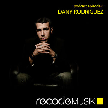 2013-03-01 - Dany Rodriguez - Recode Podcast 006.jpg