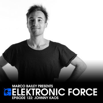 2013-04-11 - Johnny Kaos - Elektronic Force Podcast 122.jpg