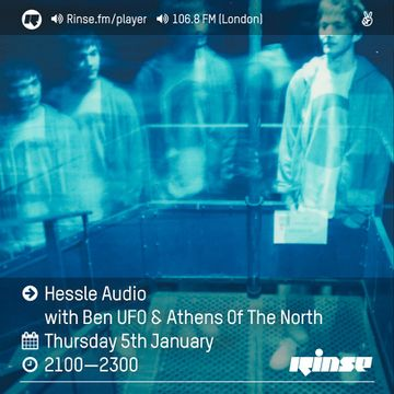 2017-01-05 - Ben UFO, Athens Of The North - Hessle Audio, Rinse FM.jpg