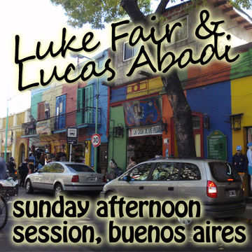 2010-02-28 - Luke Fair & Lucas Abadi - Sunday Afternoon Session 01, Buenos Aires.jpg
