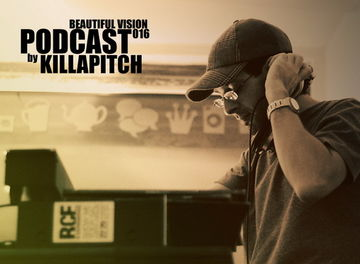 2011-06-16 - Killapitch - Beautiful Vision Podcast 016.jpg