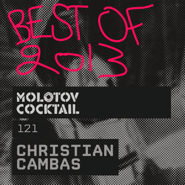 2014-01-24 - Christian Cambas - Molotov Cocktail 121 (Best Of 2013).png