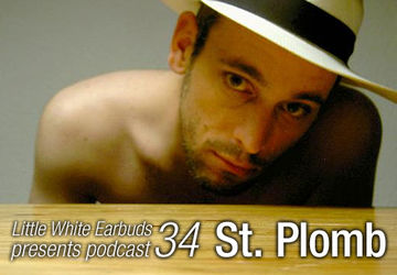 2009-11-02 - St. Plomb - LWE Podcast 34.jpg