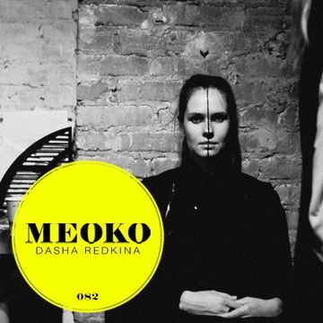 2013-05-30 - Dasha Redkina - Meoko Podcast 082.jpg