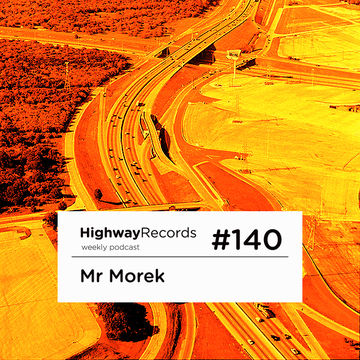 2013-12-10 - Mr Morek - Highway Podcast 140.jpg