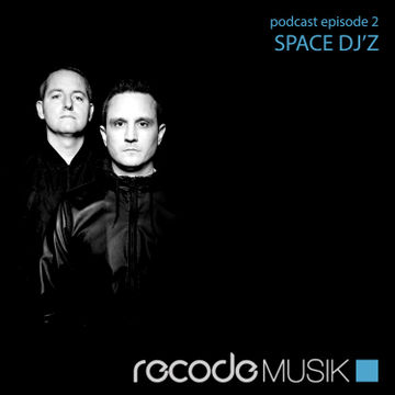 2013-01-17 - Space DJz - Recode Podcast 002.jpg
