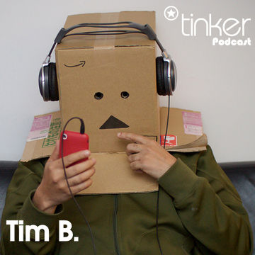 2011-01-10 - Tim B - Tinker Podcast.jpg