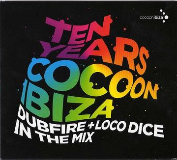 2009 - Dubfire + Loco Dice - Ten Years Cocoon Ibiza -1.jpg