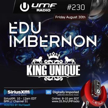 2013-08-30 - King Unique, Edu Imbernon (Space) - UMF Radio 230 -2.jpg