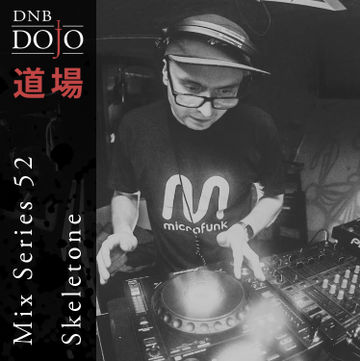 2017-06-03 - Skeletone - DNB Dojo Mix Series 52.jpg