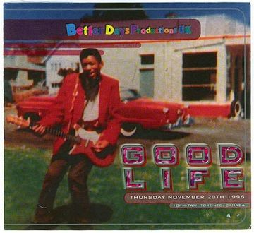 1996-11-28 - Better Days, Good Life.jpg