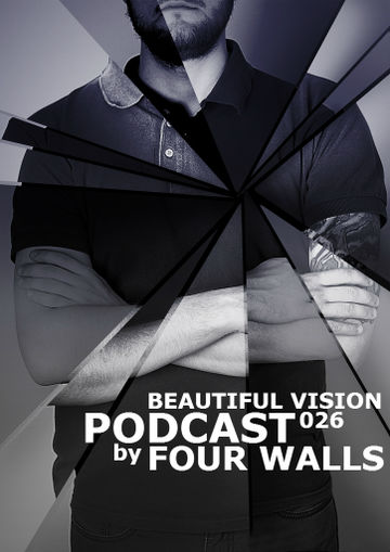 2013-08-15 - Four Walls - Beautiful Vision Podcast 026.jpg
