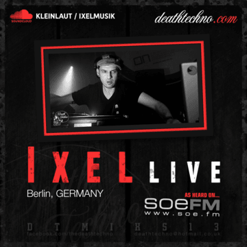 2013-10-04 - Ixel - Death Techno Mix Series 13.png