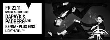 2013-11-22 - Dapayk & Padberg (Live), PLUS EINS, Benna @ Smoke Album Tour, Harry Klein, Munich.jpg