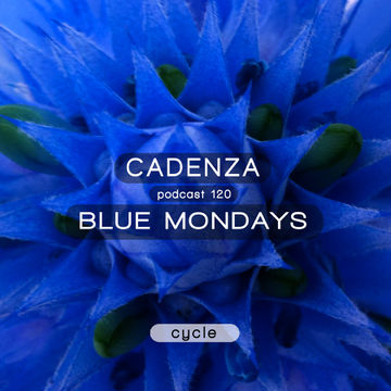 2014-06-11 - Blue Mondays - Cadenza Podcast 120 - Cycle.jpg