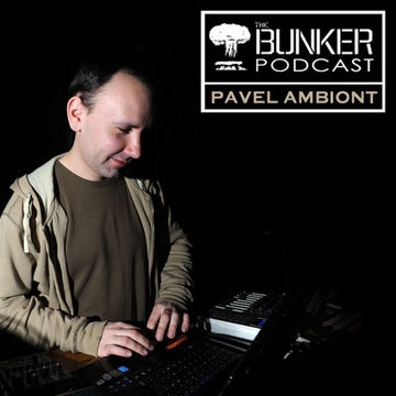 2010-03-09 - Pavel Ambiont - The Bunker Podcast 64.jpg