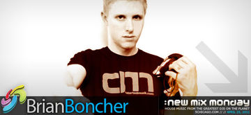 2011-04-25 - Brian Boncher - New Mix Monday.jpg