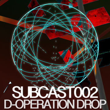 2013-12-19 - D-Operation Drop - SUBCAST002.jpg