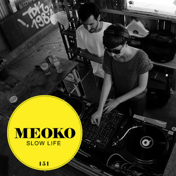 2014-07-25 - Slow Life - Meoko Podcast 151.jpg