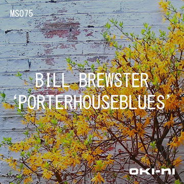 2012-04-27 - Bill Brewster - PORTERHOUSEBLUES (oki-ni MS075).jpg