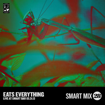 2013-06-14 - Eats Everything - Smart Mix 28.jpg
