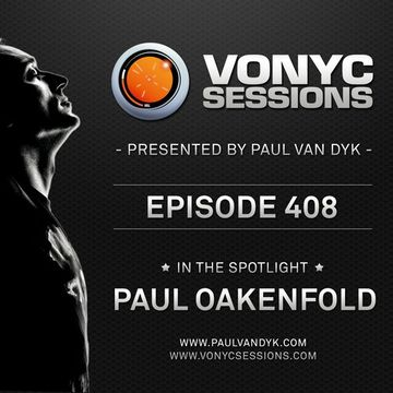 2014-06-20 - Paul van Dyk, Paul Oakenfold - Vonyc Sessions 408.jpg