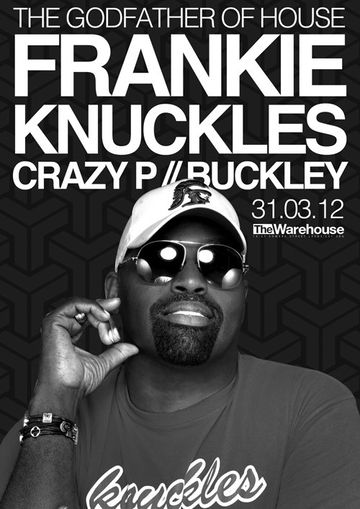 2012-03-31 - Frankie Knuckles @ The Warehouse, Leeds.jpg