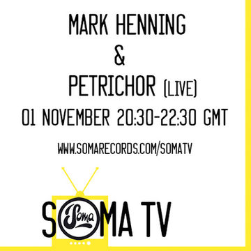 2013-11-01 - Petrichor, Mark Henning - Soma TV 2.jpg