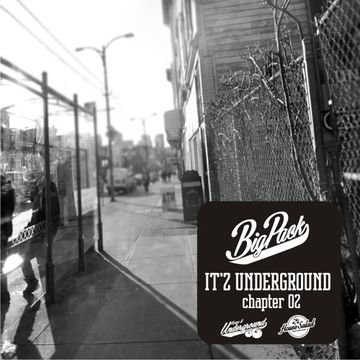 2014-03-27 - Big Pack - It'z Underground 02 (Promo Mix).jpg