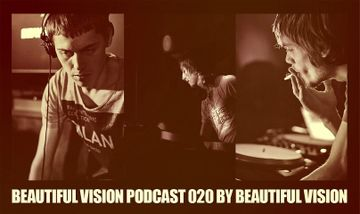 2012-04-01 - Beautiful Vision - Beautiful Vision Podcast 020.jpg