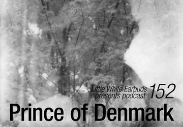2013-02-04 - Prince Of Denmark - LWE Podcast 152.jpg