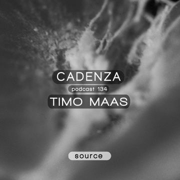 2014-09-17 - Timo Maas - Cadenza Podcast 134 - Source.jpg