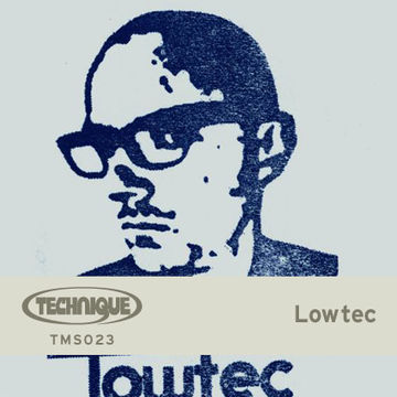 2014-11-01 - Lowtec (Live) - Technique Mix Series 023.jpg