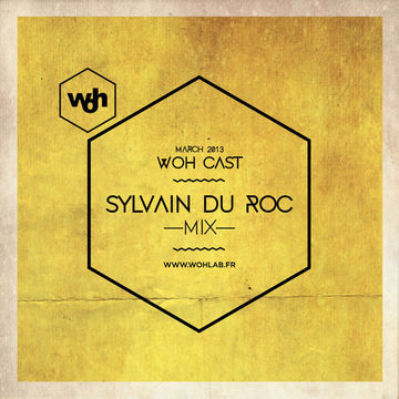 2013-03-15 - Sylvain du Roc - WOHCast March 2013.jpg