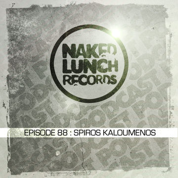 2014-02-21 - Spiros Kaloumenos - Naked Lunch Podcast 088.jpg