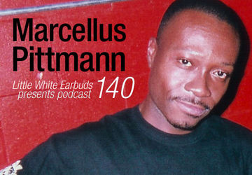 2012-10-08 - Marcellus Pittman - LWE Podcast 140.jpg